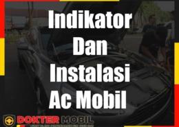 Indikator Dan Instalasi Ac Mobil