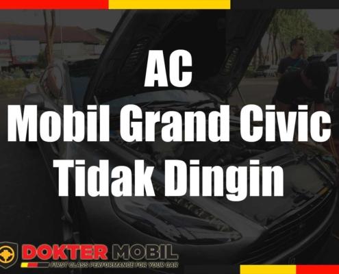 Ac Mobil Grand Civic Tidak Dingin