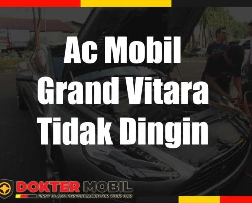 Ac Mobil Grand Vitara Tidak Dingin