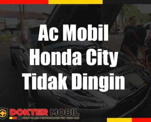 Ac Mobil Honda City Tidak Dingin
