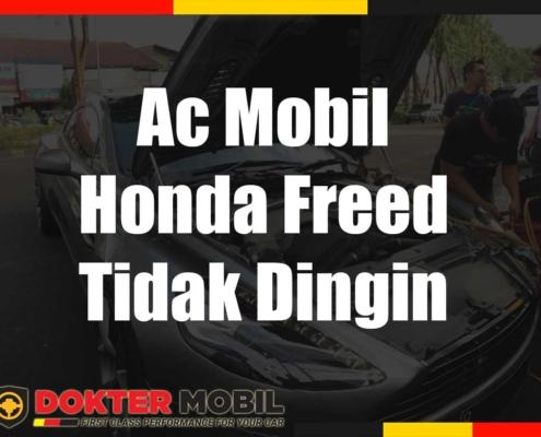 Ac Mobil Honda Freed Tidak Dingin