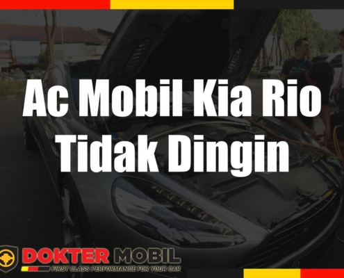 Ac Mobil Kia Rio Tidak Dingin