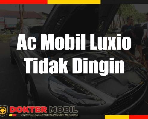 Ac Mobil Luxio Tidak Dingin
