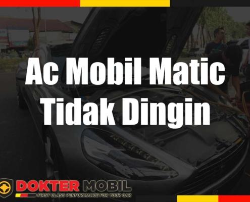Ac Mobil Matic Tidak Dingin