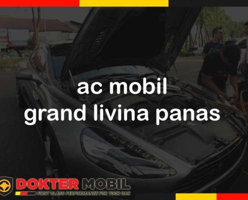 ac mobil grand livina panas