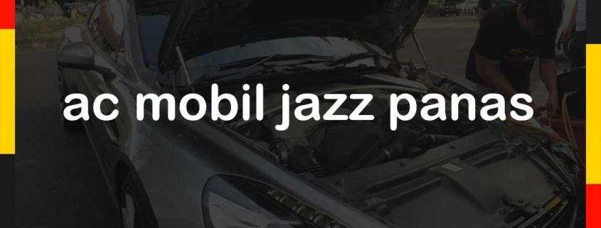 ac mobil jazz panas