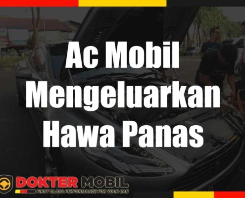 Ac Mobil Mengeluarkan Hawa Panas