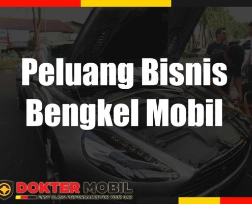 Peluang Bisnis Bengkel Mobil