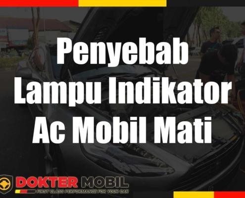 Penyebab Lampu Indikator Ac Mobil Mati