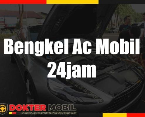 Bengkel Ac Mobil 24 Jam