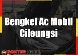 Bengkel Ac Mobil Cileungsi