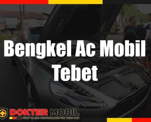 Bengkel Ac Mobil Tebet