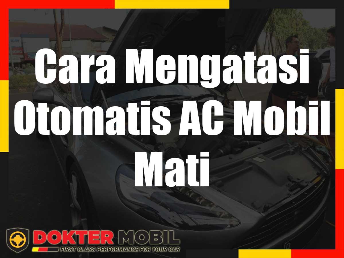 Ac Mobil Tidak Bisa Mati Otomatis